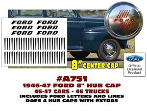A751 1946 47 Ford Truck 7 Car Stainless Steel 8 Hub Cap Decals Licensed