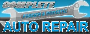2 x5 Complete Auto Repair Banner Sign Foreign Domestic Vehicle Car Shop Blue