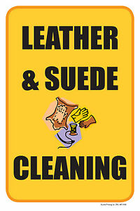 Leather Suede Cleaning 12 x18 Store Retail Dry Cleaner Counter Sign