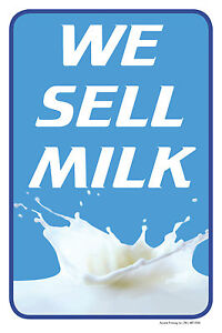 We Sell Milk 12 x18 Retail Convenience Store Counter Sign