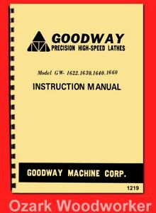 Goodway Gw 1622 1630 1640 1660 Metal Lathe Instructions Manual 1219