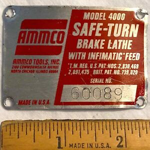 Ammco 4000 Brake Lathe Serial Number Identification Tag Plate
