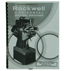 Rockwell Horizontal Milling Machine 21 120 Operator And Parts Manual 1887