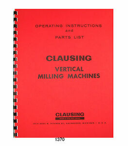 Clausing 8520 8525 Milling Machine Instruction Parts Manual 1370