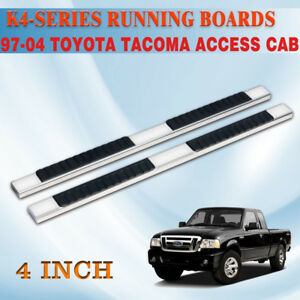 For 97 04 Toyota Tacoma Access Cab 4 Running Board Side Step Nerf Bar H S s