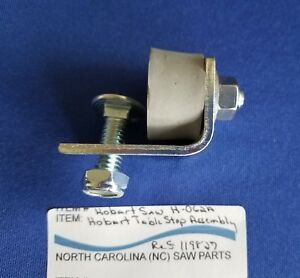 Table Stop Assembly For Hobart Saw 5700 5701 5801 Ref 119827
