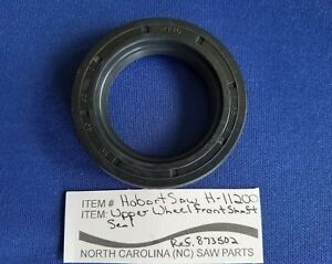 Upper Wheel Front Shaft Seal For Hobart Saw 6801 6614 Replaces 873502