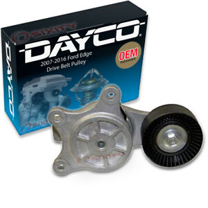 Dayco Drive Belt Pulley For 2007 2016 Ford Edge 3 7l 3 5l V6 Tensioner Fe