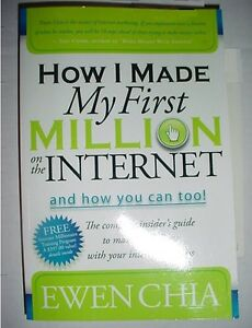 How I Made My First Million On The Internet By Ewen Chia Morgan james Pub