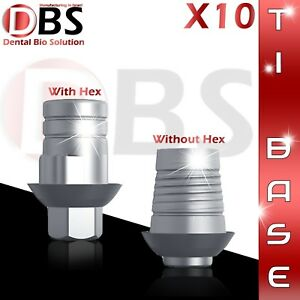 10x Cad cam Ti base For Dental Implant With Without Hex Zirkonzahn Compatible