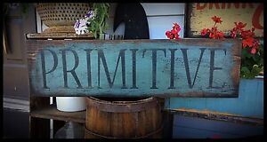 Handmade Primitive Sign Primitive Eaam