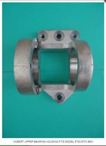 Upper Bearing Housing For Hobart Models 5700 5701 5801 Ref 291440