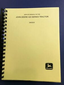 John Deere 420 Full Service Shop Manual Sm2019 Crawler Hi crop Standard