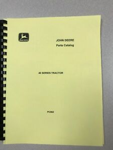 John Deere 40 Full Parts Catalog Pc862