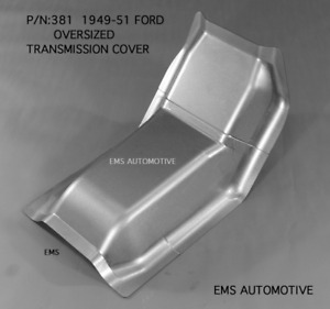 Ford Car Oversized Transmission Cover All Body Styles 1949 1951 381 Ems