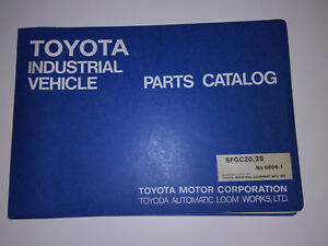 Toyota Forklift Models 5fgc20 5fgc25 Lift Truck Parts Manual Book Catalog