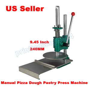 9 45inch In Diameter Manual Pizza Dough Pastry Press Machine 240mm