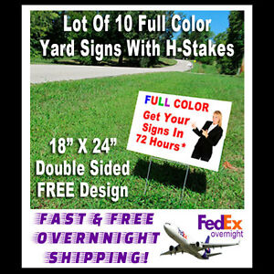 Yard Signs Lot Of 10 Double Sided Full Color