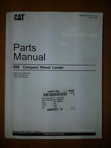 Cat 908 Compact Wheel Loader Parts Manual April 2018 Sebp2912 53 For 8bs1 1715