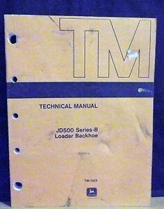 John Deere Jd Technical Manual Tm 1024 500 Series B Loader Backhoe 1969 Original