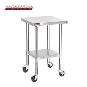 30 X 18 X 34 Height Stainless Steel W 4 Caster Wheels Food Prep Work Table
