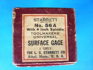 Starrett Vintage Toolmakers 56a Surface Gage In Original Box