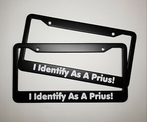 I Identify As A Prius License Plate Frame Cummins Joke Lsx Diesel Trd 2 Pack