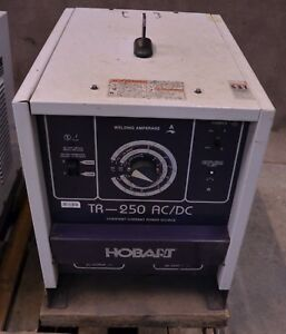 Hobart Tr 250 Ac dc Welding Power Source Tig Arc Stick Welder Machine 1 phase 1