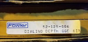 Fowler Dialind Depth Gage 52 125 006 new surplus