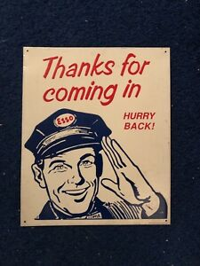 Vintage Original Esso Tin Sign thanks For Coming In Hurry Back Gas Station