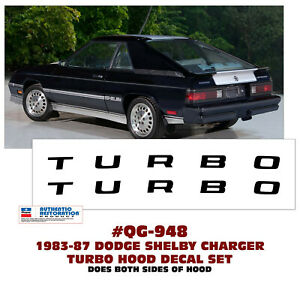 Qg 948 1983 87 Dodge Shelby Charger Turbo Hood Decal Set Licensed