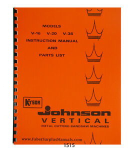 Johnson Kysor V 16 V 20 V 36 Vertical Bandsaw Operator Parts Manual 1515