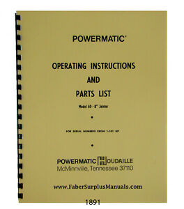 Powermatic 8 Model 60 Jointer S n 1 101 Up Operator Parts List Manual 1891