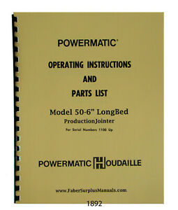 Powermatic 6 Jointer Model 60 S n 1100 Up Operator Parts List Manual 1892
