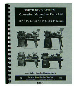 Southbend 10 13 14 1 2 16 16 24 Lathe Operation Parts Manual 1888