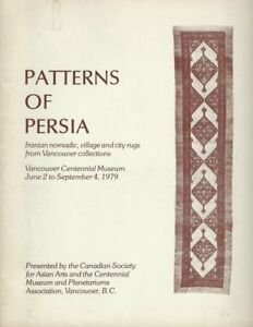 Book Patterns Of Persia Iranian Nomadic Village And City Rugs From Vancouver