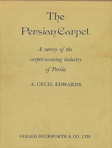 Book Persian Carpet A Survey Of The Carpet Weaving Industry Of Persia 1967