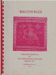 Book Baluchi Rugs An Exhibition Featuring Rugs Of The Baluchi Tribes Of Iran