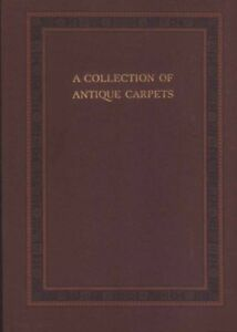 Book A Collection Of Antique Carpets 1923