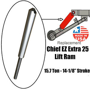 Chief Ez Extra 25 Frame Machine Hydraulic Lift Ram