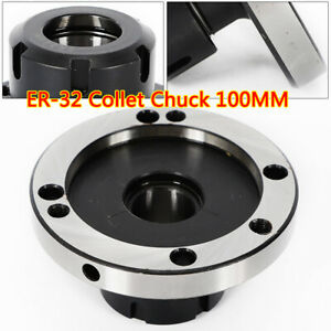 Er 32 Collet Chuck 100mm Diameter Compact Lathe Tight Tolerance For Milling Usa