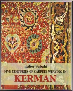 New Book Five Centuries Of Rugs From Kerman 2012