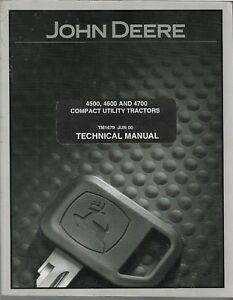 John Deere Jd Technical Manual Tm 1679 4500 4600 4700 Compact Tractor Original