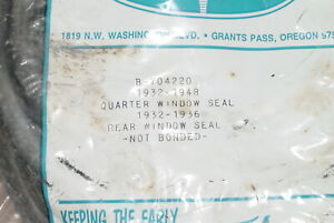 Brand New 1932 36 Ford Closed Car Rear Window Seal B 704220