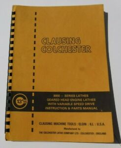 Clausing Colchester 13 V s Engine 8000 Lathes Instruction Service Parts Manual