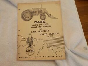 Case Model 290 Series Front End Loaders For Case Tractors Catalog No 811