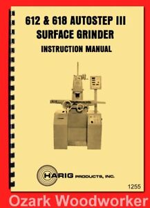 Harig 612 618 Autostep Iii Surface Grinder Instructions Wiring Parts Manual 1255