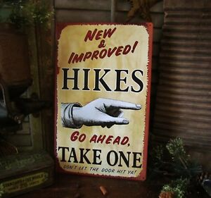 Primitive Antique Vtg Style Go Ahead Take A Hike Advertising Metal Sign Retired
