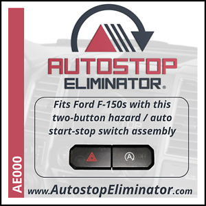 Autostop Eliminator Ford F150 With Split Hazard Auto Start Stop Switch Ae000