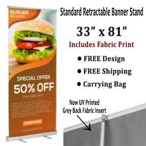Banner Stand Retractable 33 x81 Includes Fabric Print